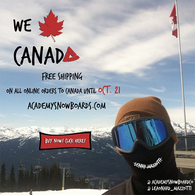 Attention all Academy Shredders!! We are offering free shipping on all orders to Canada!! Act fast as as this only lasts until October 21st!! #academykidsrule #goodpeople #greatsnowboards #canada #free #freeshipping #winteriscoming #snowboard