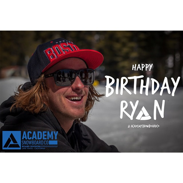 Happy Birthday to one of the smoothest styles in the game!! @ryan_tarbell #stylefordays #goodpeople #greatsnowboards #academykidsrule #happybday #gethammed