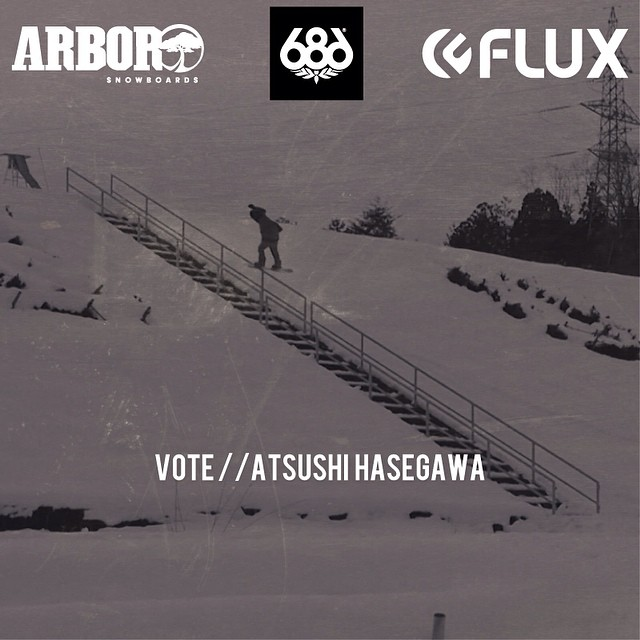 VOTE for FLUX BINDINGS JAPAN rider Atsushi Hasegawa in the Burtion Rail Days Wild Card video contest. Hit the link in the Flux Instagram profile, watch the video and click the Facebook and/or Twitter button to vote. Thanks for the support! #flux...