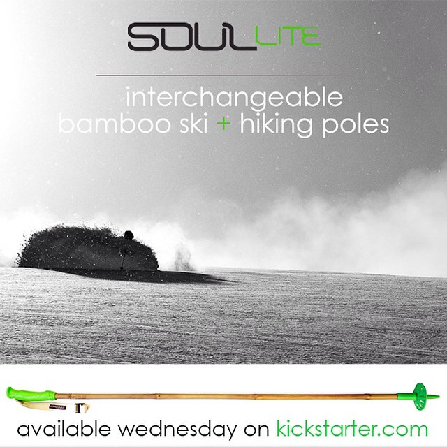 TOMORROW - The SoulLite Project @Kickstarter goes live!  The time has come for a socially and environmentally conscious, fully convertible, ski + hiking pole we can all afford.  Thanks for spreading the word and pledging to reduce your impact on the...