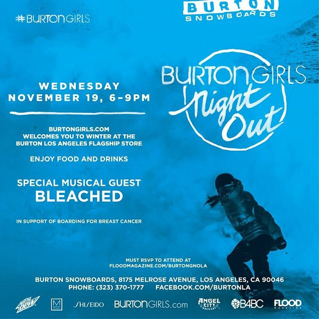 THIS WEEK, be sure to check out the @BurtonGirls Night Out events benefiting #B4BC in LA, NY and Berkeley!  There will be music by @hellobleached in LA (11/19), Miranda Maxwell in NY (11/19), & K.Flay in Berkeley (11/20) along with food + drink, a...