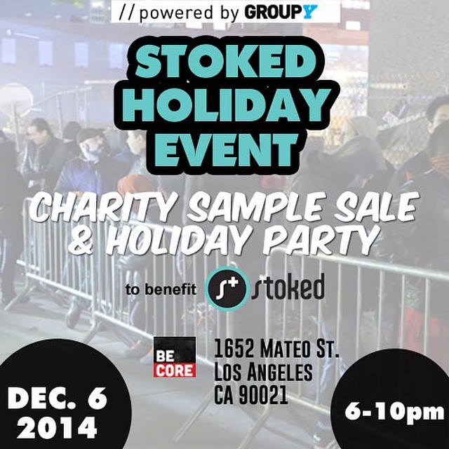 Holiday season is the season of giving! We're hosting out holiday party in #losangeles and we're throwing a sample sale! Come shop and support #STOKED! #samplesale up to 70% off! Powered by @groupy