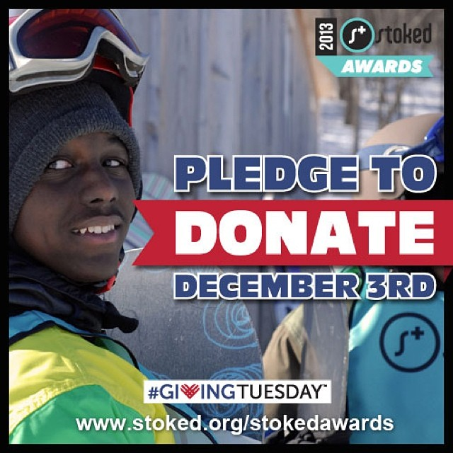 Reminder: This Giving Tuesday, support STOKED http://stoked.nationbuilder.com/stoked_awards_2013_giving_tuesday_pledge #stokedawards