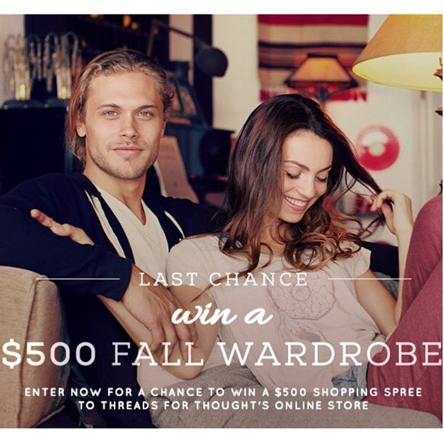 Last chance to enter or #fall & #winter wardrobe #contest. Visit www.threadsforthought.com. #winning #entertowin #fashion #style #bestofthebest #seasons #looks #sustainable #eco #organic