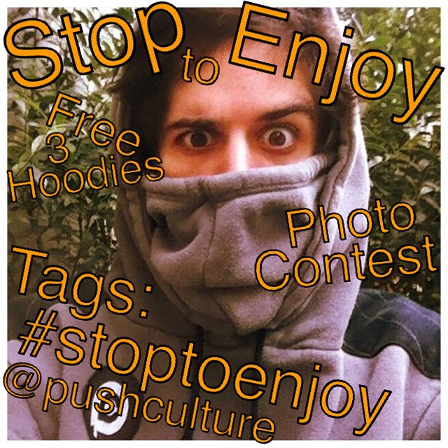 #stoptoenjoy photo contest! We wanna see what turns you on so take a rad pic of anything you #stoptoenjoy and post to your IG w/tags #stoptoenjoy & @pushculture - our 3 favorites win a free PCA hoodie when we reach 10k followers. So tag your friends...