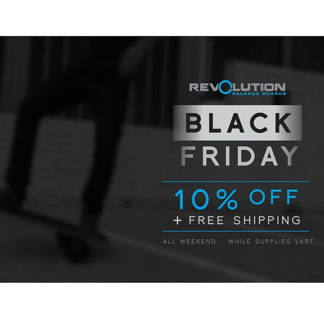 It's here! The Revolution Black Friday Event. Get 10% off and Free shipping on any of our balance boards. Visit the link in our Bio >>