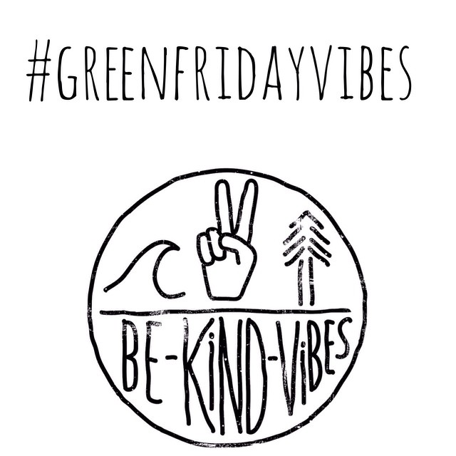 Happy Green Friday everyone! We hope you all had a wonderful day yesterday with family and friends