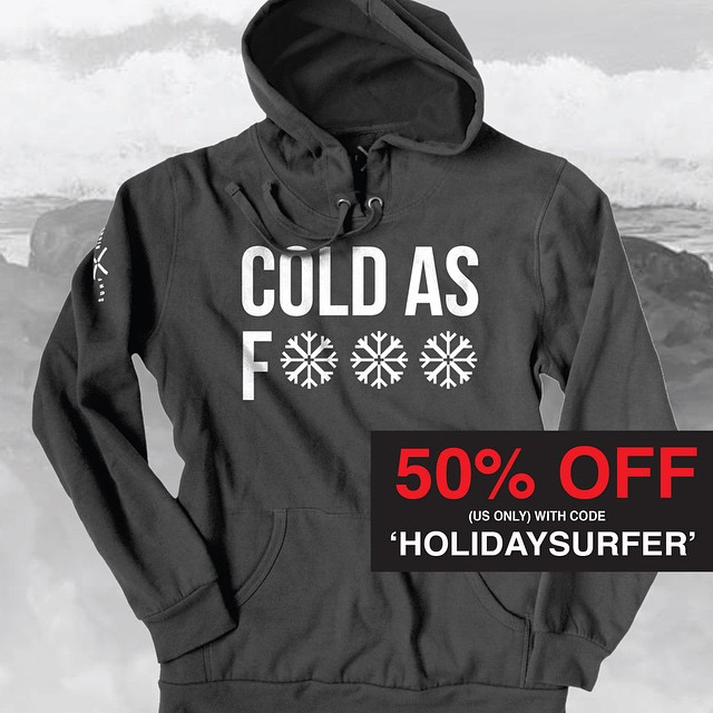 The coldest super warm hoodie ever. NOW  50% OFF as part of our sale! Only a few left, order now for the cold water surfer in your family! #coldasf #hoodie #sale #surfright #coldwater #holidaysurfer