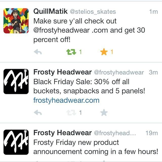 30% off all snapbacks, 5 panels and buckets! New Frosty Friday product release also now available.. Sale ends tonight! #BlackFriday #FrostyHeadwear @quillmatik