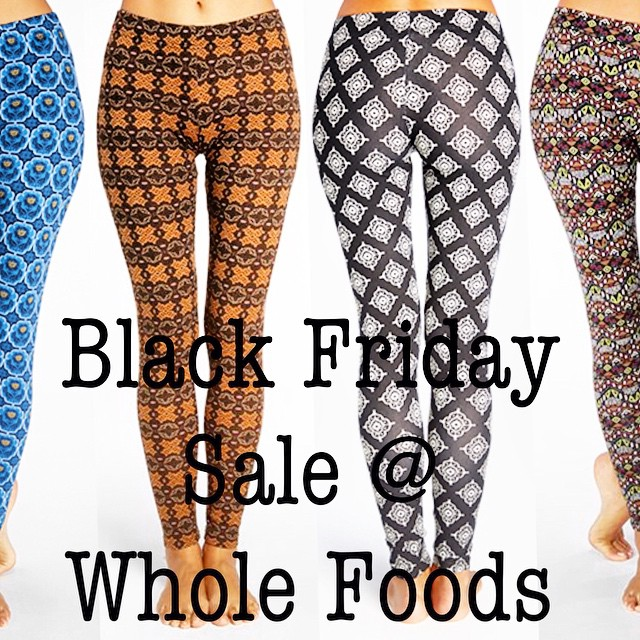 Check your local @wholefoodsmarket #wholebody dept. to save on T4T #leggings this #BlackFriday + #weekend!