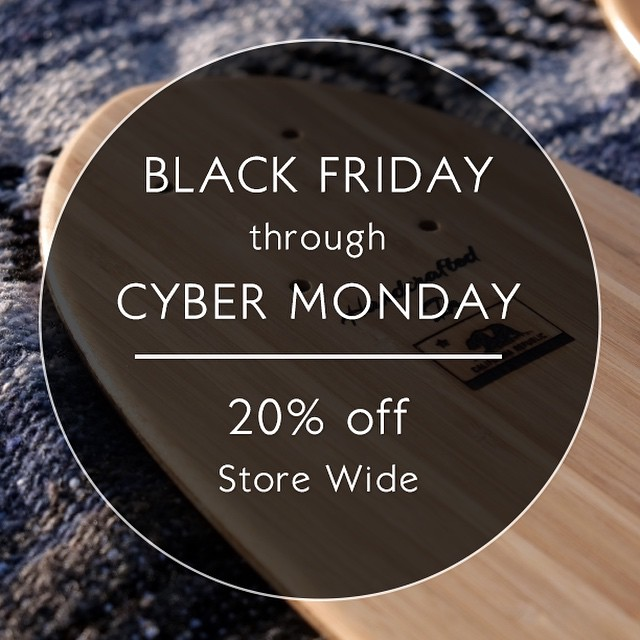 Head over to our website for 20% off the entire store! The sale lasts until Monday at midnight. #blackfriday #cybermonday #naturallogskateboards