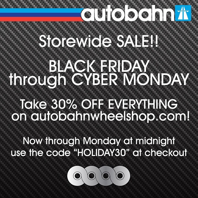 "Don't forget to remember! 30% OFF everything on autobahnwheelshop.com using the code ""HOLIDAY30"""
