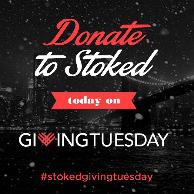 Donate today it's #givingtuesday! Bit.ly/stokedgivingtuesday -- link in profile