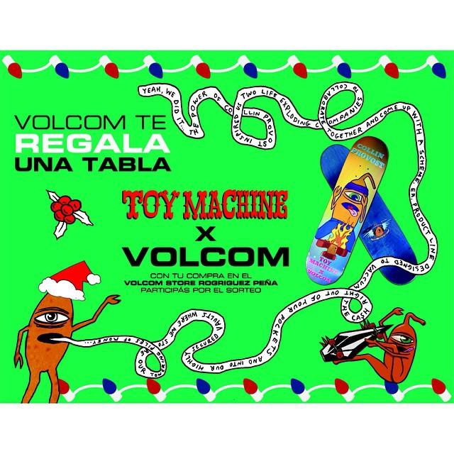 Con tu compra en el nuevo local Volcom Rodríguez Peña ( Rodriguez Peña 1146 casi esquina Avenida Santa Fe) participas de el sorteo para ganarte tablas Toy Machine x Volcom. Hay 5 tablas para regalar!  La promoción es valida desde el 3 de diciembre...