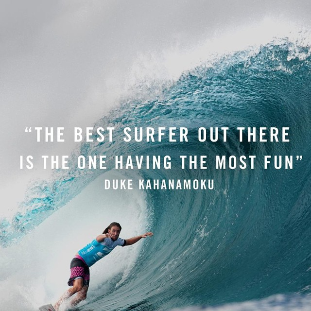 Have some fun out there this weekend! #Weekends #HaveFun #Surfing #Waves #Surf #TheDuke