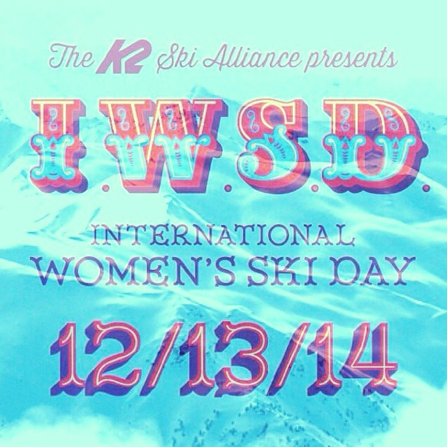 Hey ladies! @k2_ski_alliance International Women's Ski Day is happening next Saturday, Dec. 13th! Get out and celebrate your passion for sliding on snow with fellow chicks that rip! Check out k2skis.com/womens-ski-day to see what events are happening...