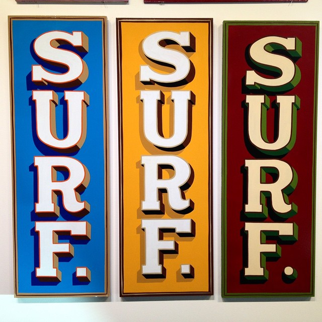 We'll take all 3 please! More hand painted sign goodness tonight, our friend @coltbowden is in a hand painted sign art show and movie screening of @sign_painters movie at @marcasgallery in Santa Ana. This Surf Surf Surf sign by bluejacket sign company!...
