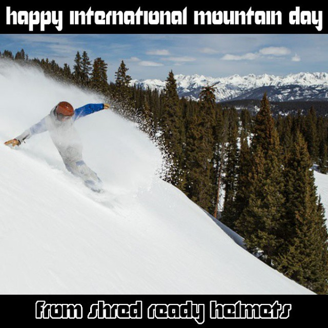 Who would've thought the UN declared December 11 International Mountain Day.  Just in case you need another reason to get out there and Shred! #happyshredding #iansmith #forty4