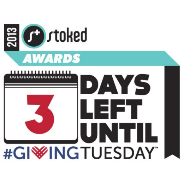 3 days left until the #StokedAwards and we couldn't be more excited! We can't wait to share our stories from the year and celebrate all the supporters in our community that make them happen. Pledge to donate http:/bit.ly/stokedgivingtuesday13...