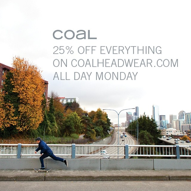 Welcome to #cybermonday - shop coalheadwear.com today and take 25% off your entire purchase. Fill some stockings with Coal for the holidays and pick up a beanie and NWA for yourself while you're at it.