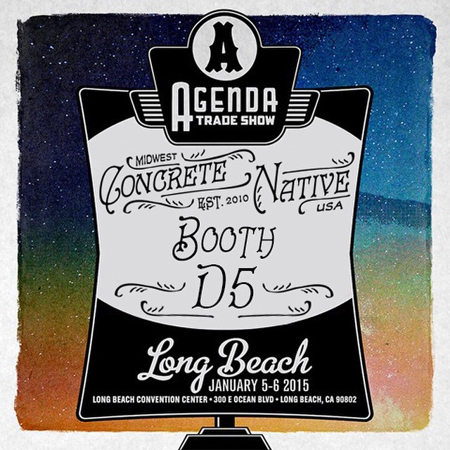 Our FIRST appearance at @agendashow Long Beach is 2 weeks away! Stop by booth D5 and say what's up, it will be worth your while! Still accepting appointments. #concretenative #agendashow #agendalongbeach