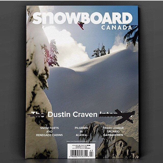 Our very own Canadian superhero @dustincraven just landed himself on the cover of Snowboard Canada.  #realboy