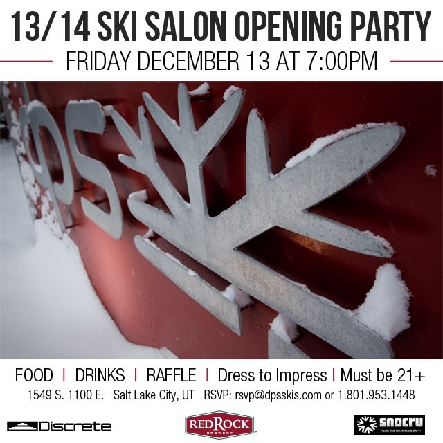 Have plans next Friday? Now you do... Please join the #dpsskis crew in collaboration with @snocru and @discreteclothing for the DPS Ski Salon opening party: 1549 S. 1100 E #SaltLakeCity. Friday December 13, 7pm, 21+.