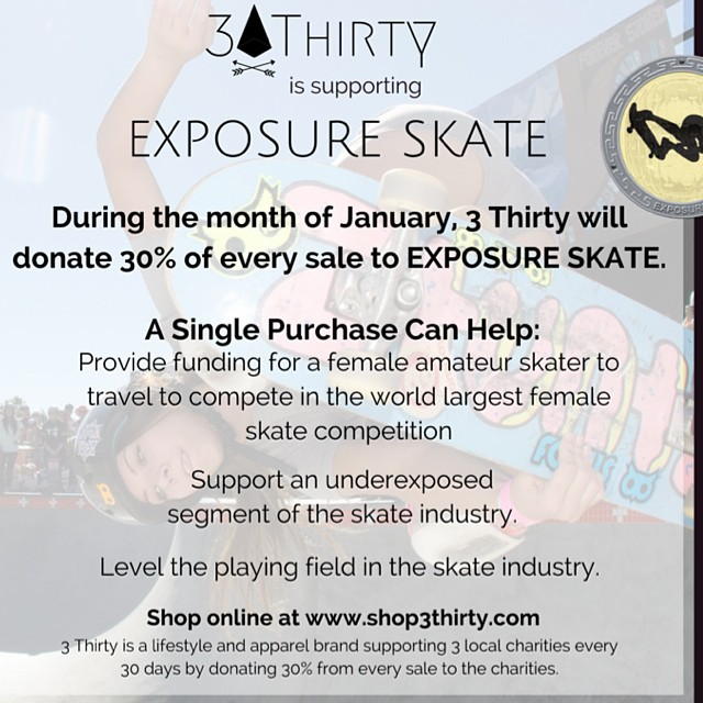 We are pleased to announce that we are partnering with @shop3thirty for the month of January! Every purchase of a stylish 3thirty item helps us raise money for @exposureskate ! Check out their online store, link is in out bio! Be the rad you want to...