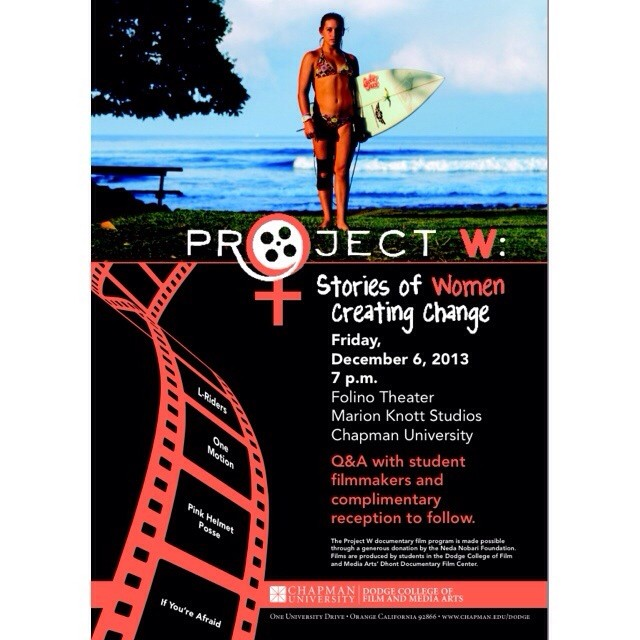 Tonight at 7pm: screening a short documentary on women's surfing I worked on this semester along with three other documentaries related to inspiring girls/women. #projectw #chapmanuniversity #dodgecollege