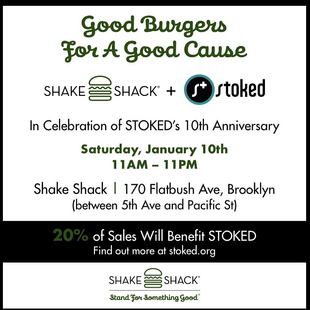 Hey #NYC come to @shakeshack in #Brooklyn on Flatbush across from #barclayscenter - they're donating 20% of the day's sales to us on January 10th.  #stoked10years #actionsportschanginglives #burgerballin #shakeshack