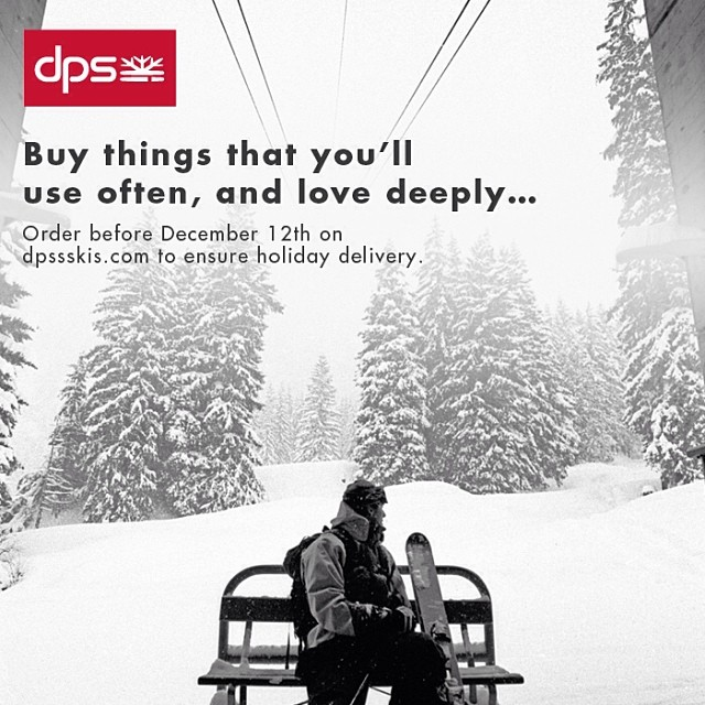 Buy things that you'll use often, and love deeply... Order before December 12th on dpsskis.com to ensure #holiday delivery. #dpsskis. P. @oskar_enander.