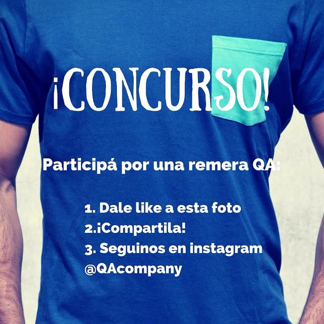 Participa por una remera QA: 1-Dale like a esta foto 2-Nombra a 2 amigos 3-Seguinos en Instagram @qacompany www.QA.com.ar