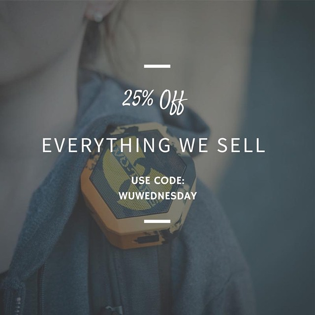 "25% off EVERYTHING we sell | Use promo code ""WUWEDNESDAY"" at checkout 