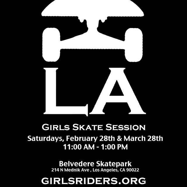 #grorider LA #GROskatesession feb and mar dates set