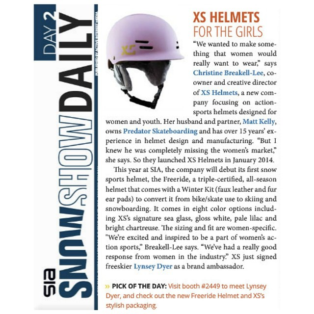Great time to be a girl! Thrilled to be featured alongside other women-specific brands @siasnowsports in the #snowshowdaily today! #makeitsoitfits #forgirlswhoshred #xshelmets #SIA15