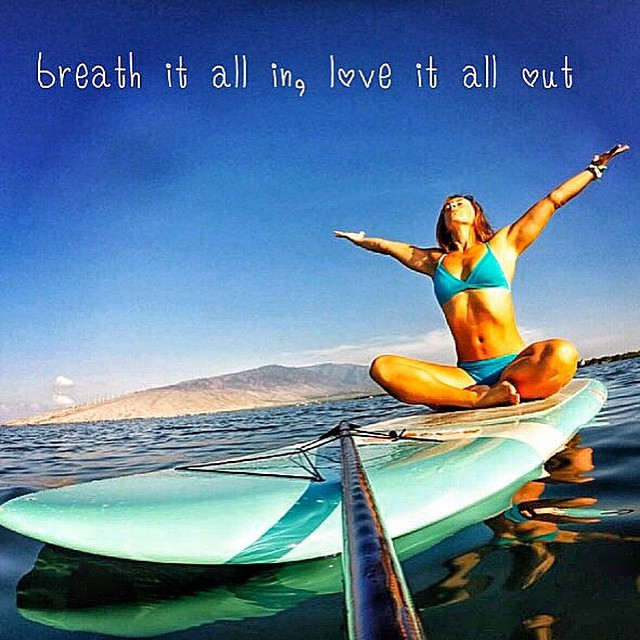 'Breath it all in, love it all out""