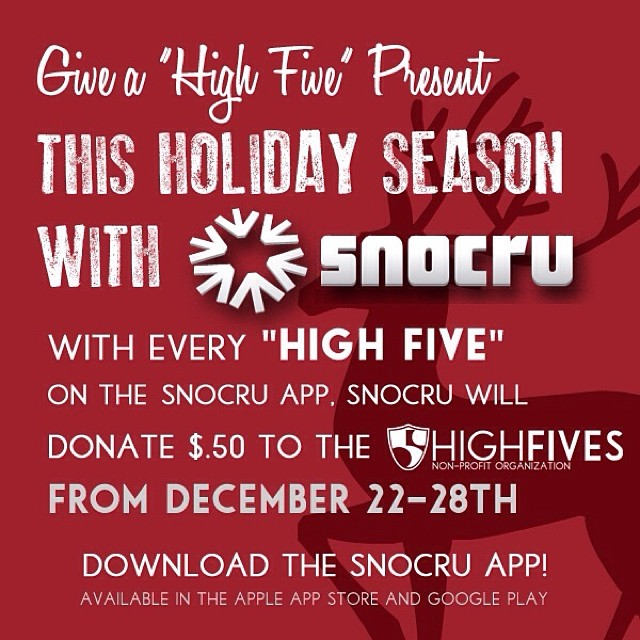 Tis the season to give a 'High 5' on the @SNOCRU mobile app! $.50 will be dontated to the Foundation for each✋ on the Newsfeed from Dec. 22-28 | #snocru #high5ives