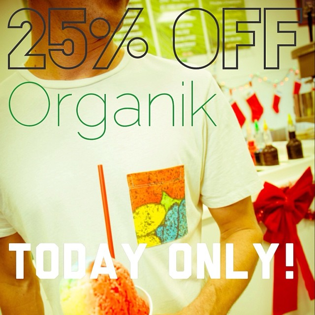 Last day to save 25% off #Organik #eco #organic #sustainable #recycled #clothing #madeinusa at our #popup #holidayshopping 55 merchant at #Honolulu til 3 PM