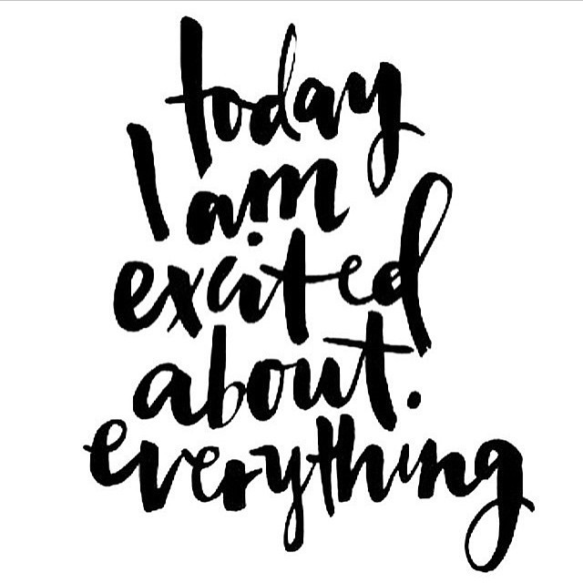 Happy #Monday!  Go forth and be e x c i t e d . #mondaymotivation #mondaymantra