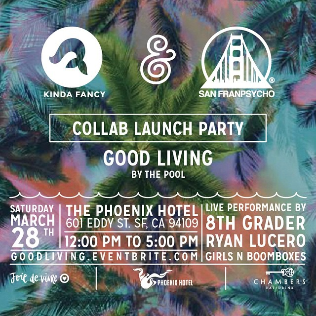 Party with us by the pool at The Phoenix Hotel March 28th! We will be launching our bikini collaboration with San Franpsycho with live performances by Girls N Boomboxes, Ryan Lucero, and 8th Grader. Chambers eat + drink will be serving up all kinds of...