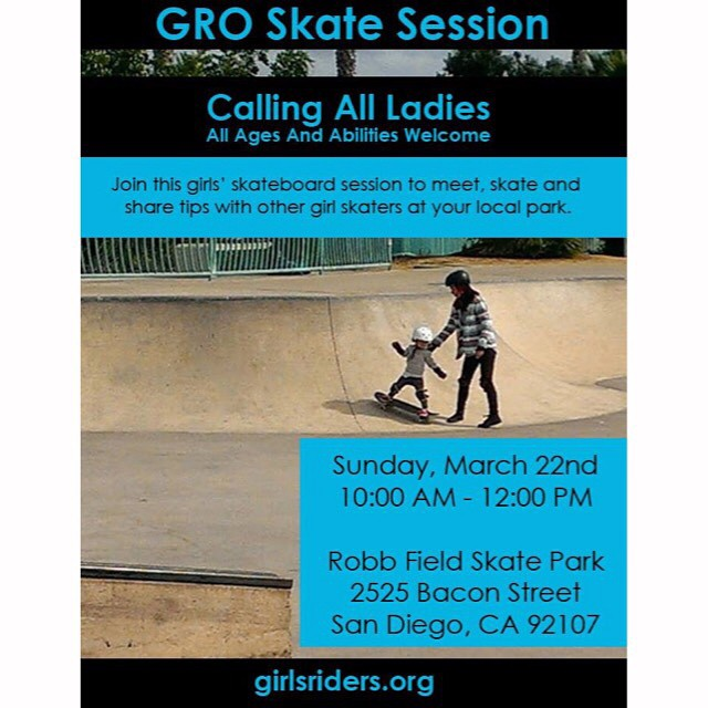 Come skate with the girls in San Diego this Sunday #groSD #ridetrue