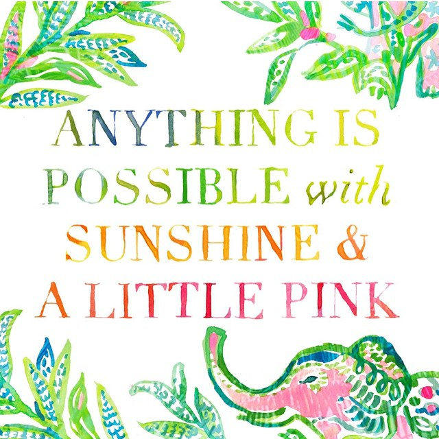 #motivation Monday provided by #lillypulitzer #sunshine #pink #gobig
