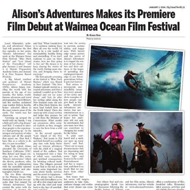 Aloha! Love for you to come see my first Alison's Adventures films shot by Sarah Lee at the Waimea Ocean Film Festival this wk and next wk - They play three times starting TONIGHT!!! Thursday Jan. 2nd at 6:45pm at Gates Theatre (at HPA upper campus...
