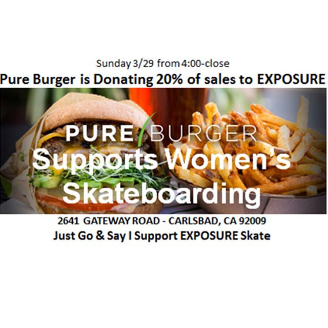 Like #burgers? @pureburger offers San Diego's best #beef #veggie and #vegan burgers! This Sunday, your tasty burger can help #empower women through skateboarding ! Come in after 4pm and mention EXPOSURE and eat a tasty burger you can feel good about!
