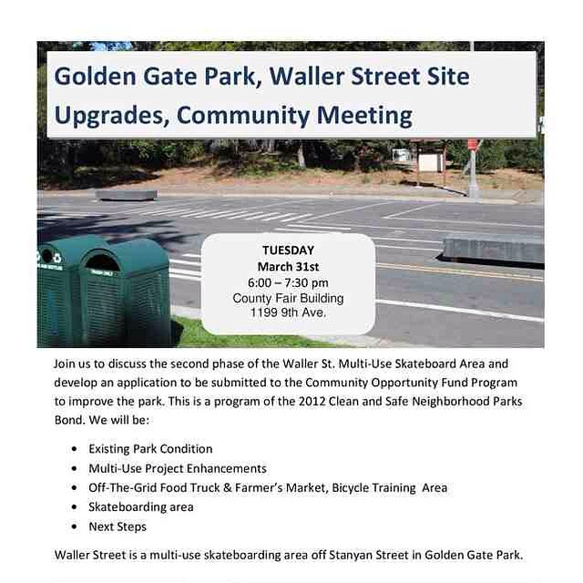 Tuesday March 31 6-730pm County Fair Building  1199 9th ave  San Francisco  Come on out! Support and discuss Waller Street Skatepark!  #sanfrancisco #skateboarding #sfsa @leftsidesf
