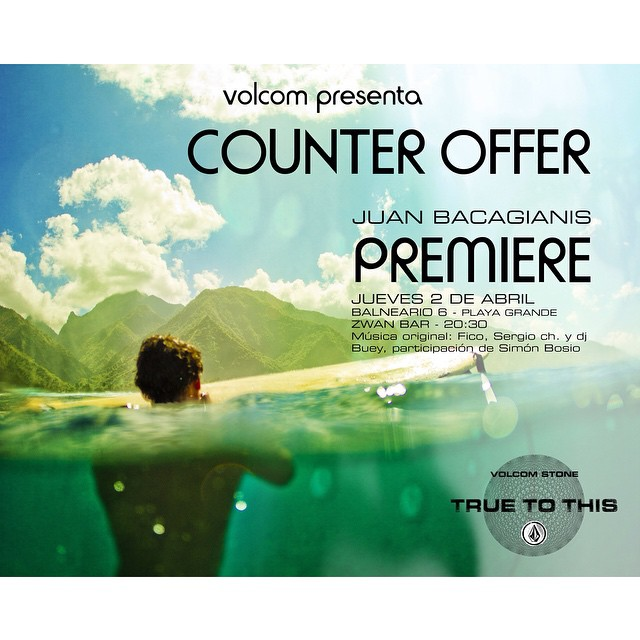 """Si estas en Mar del Plata este Jueves 2 de Abril, Volcom esta de fiesta! Te invitamos a el relanzamiento de el film """"Counter Offer de @juanbacagianis A partir de las 20.30 hs Zwan Bar. Te esperamos!! #TTT #TrueToThis #CounterOffer #Premiere #VolcomEnt"""
