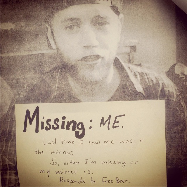 We love what can be found posted outside the Truckee locals boards. #lost #poster #thriving #missing #memyselfandi