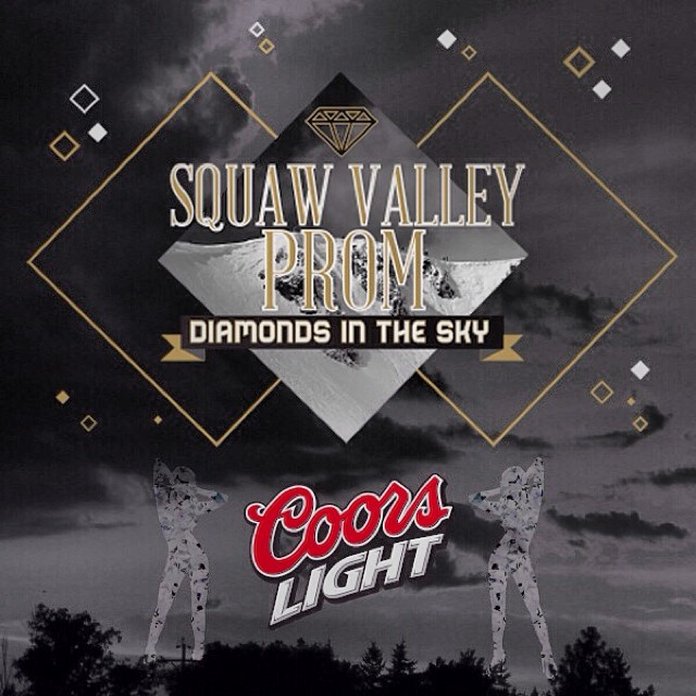 Here's to Coors Light, the official beer of the 2014 #SquawValleyProm | Get your tickets today at squawvalleyprom.com and celebrate responsibly at Tahoe's biggest and best party on Feb. 22nd! #High5ives