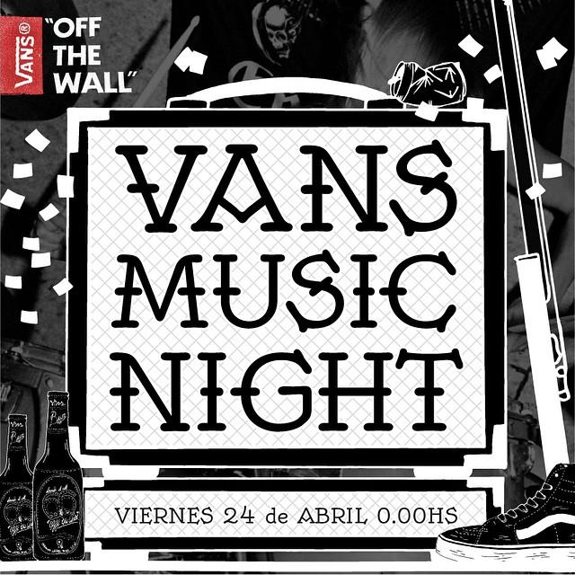 Por primera vez, presentamos #vansmusicnight en Argentina. Reserven su noche porque están todos invitados.