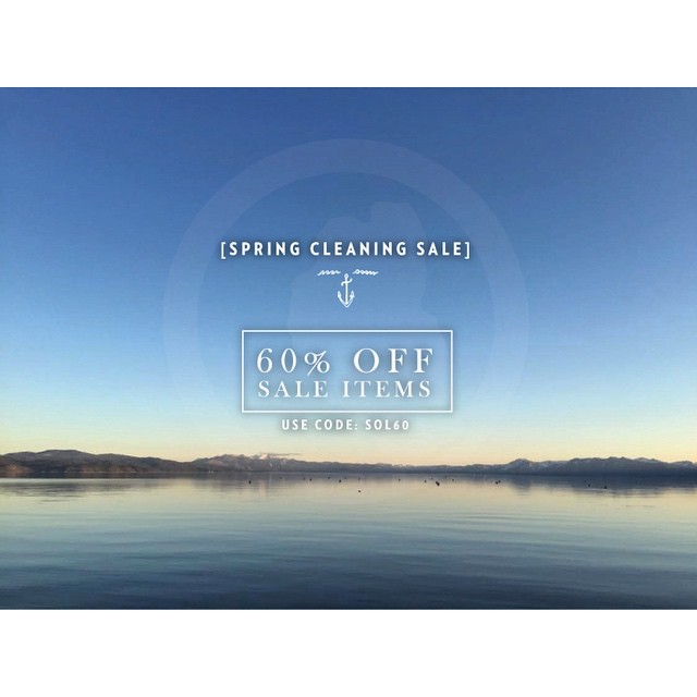 [SPRING CLEANING SALE]  60% OFF all sale items while supplies last. Use code SOL60 at checkout. Sale ends April 9th. Shop at the link in our profile.  _ #tahoemade #SALE